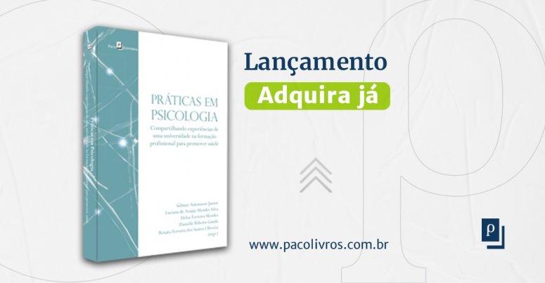 Coordenador e professores do curso de Psicologia publicam livro sobre práticas em psicologia