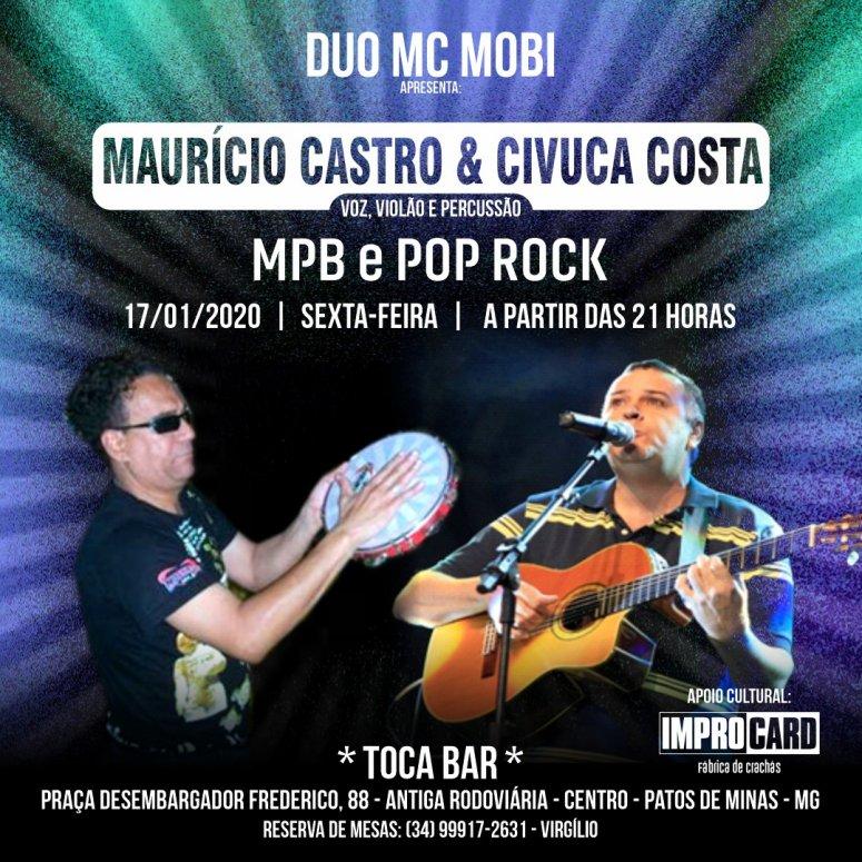 Música ao vivo no Toca Bar acontece nesta sexta-feira, com o Duo MC - Maurício Castro & Civuca Costa