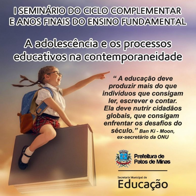 I Seminário do Ciclo Complementar e Anos Finais do Ensino Fundamental será realizado na próxima sexta-feira